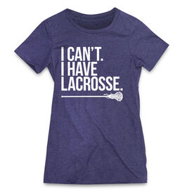 Girls Lacrosse Women's Everyday Tee - I Can't. I Have Lacrosse
