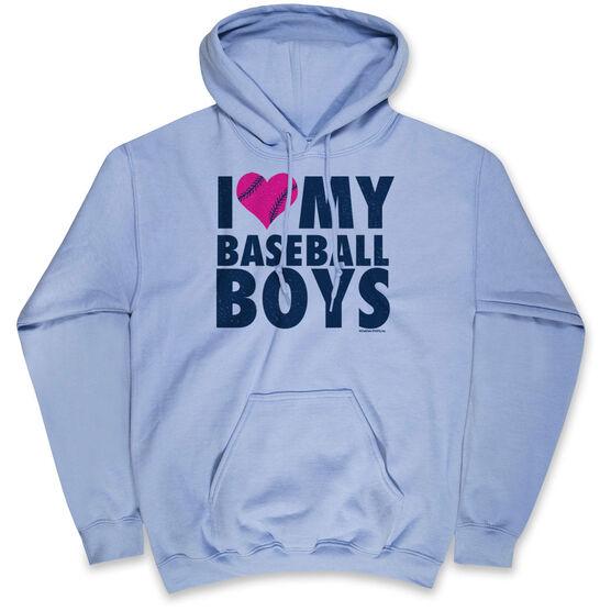 Baseball Hooded Sweatshirt - I Love My Baseball Boys