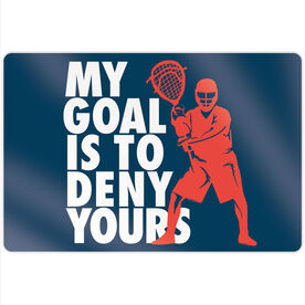 "Guys Lacrosse 18"" X 12"" Aluminum Room Sign - My Goal Is To Deny Yours Goalie"