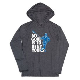 Guys Lacrosse Lightweight Hoodie - My Goal Is To Deny Yours