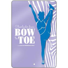 "Cheerleading Aluminum Room Sign (18""x12"") Cheerleader From Bow To Toe"