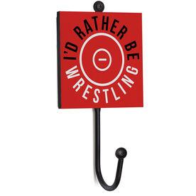Wrestling Medal Hook - I'd Rather Be Wrestling