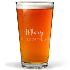 Personalized 16 oz. Beer Pint Glass - The Stylish Mother Of The Bride