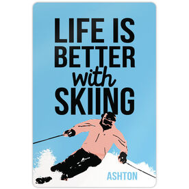 """Skiing 18"""" X 12"""" Aluminum Room Sign Life Is Better With Skiing"""