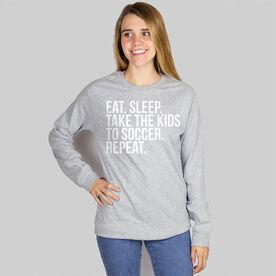 Soccer Long Sleeve Tee - Eat Sleep Take The Kids To Soccer