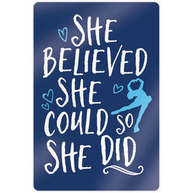 "Figure Skating 18"" X 12"" Aluminum Room Sign - She Believed She Could So She Did"