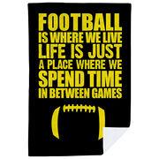 Football Premium Blanket - Football Is Where We Live