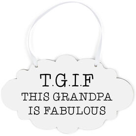 Cloud Sign - This Grandpa Is Fabulous