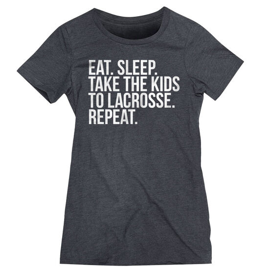 Lacrosse Women's Everyday Tee - Eat Sleep Take The Kids To Lacrosse