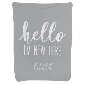 Personalized Baby Blanket - Hello I'm New Here