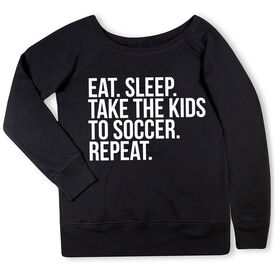 Soccer Fleece Wide Neck Sweatshirt - Eat Sleep Take The Kids To Soccer