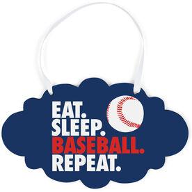 Baseball Cloud Sign - Eat Sleep Baseball Repeat With Baseball