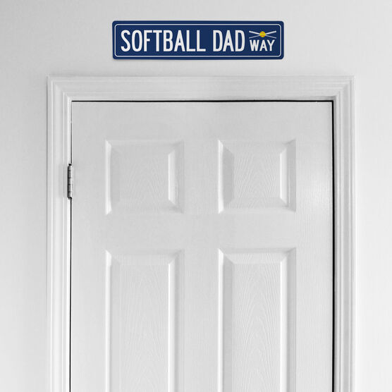 "Softball Aluminum Room Sign - Softball Dad Way (4""x18"")"