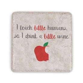 Stone Coaster - I Teach Little Humans
