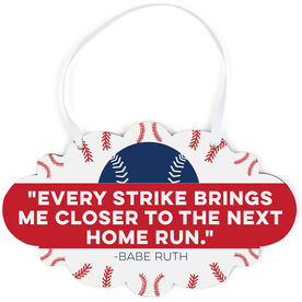 Baseball Cloud Sign - Every Strike Quote