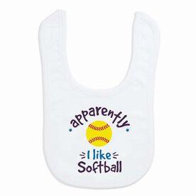 Softball Baby Bib - Apparently, I Like Softball