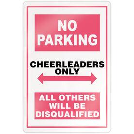 "Cheerleading 18"" X 12"" Aluminum Room Sign - No Parking Sign"