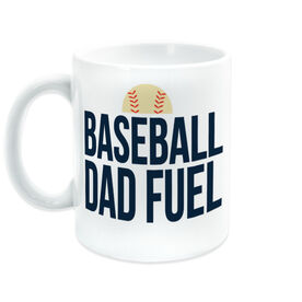 Baseball Coffee Mug - Baseball Dad Fuel