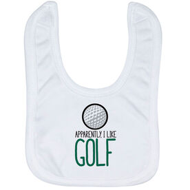 Golf Baby Bib - Apparently, I Like Golf