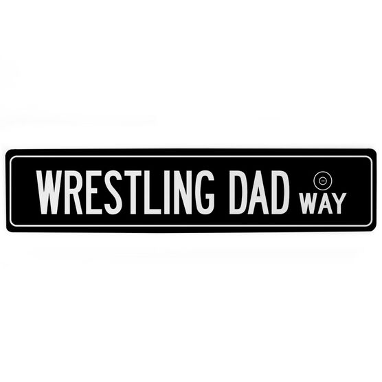 "Wrestling Aluminum Room Sign - Wrestling Dad Way (4""x18"")"