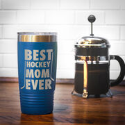Hockey 20 oz. Double Insulated Tumbler - Best Mom Ever