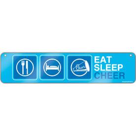 """Cheerleading Aluminum Room Sign Eat Sleep Cheer (4""""x18"""")"""