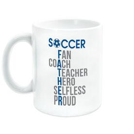 Soccer Coffee Mug - Soccer Father Words