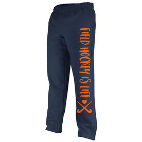 Field Hockey Fleece Sweatpants Field Hockey is Life with Sticks