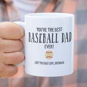Baseball Coffee Mug - You're The Best Dad Ever