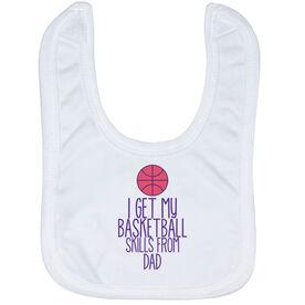 Basketball Baby Bib - I Get My Skills From