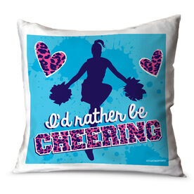 Cheerleading Throw Pillow I'd Rather Be Cheering