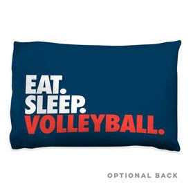 Volleyball Pillowcase - Eat. Sleep. Volleyball.