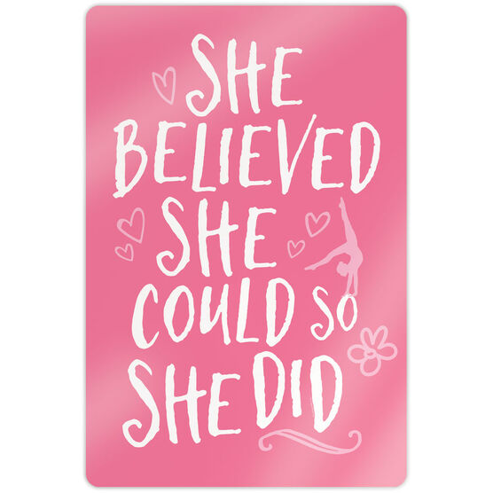"""Gymnastics 18"""" X 12"""" Aluminum Room Sign - She Believed She Could So She Did"""