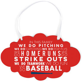 Baseball Cloud Sign - We Do Baseball