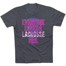 Lacrosse Tshirt Short Sleeve Everyone Loves A Lacrosse Girl