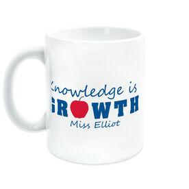 Teacher Coffee Mug - Knowledge Is Growth