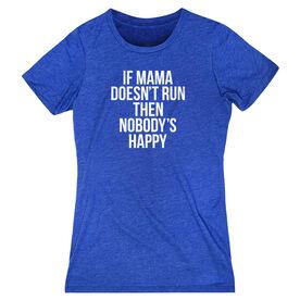 Women's Everyday Runners Tee - If Mama Doesn't Run