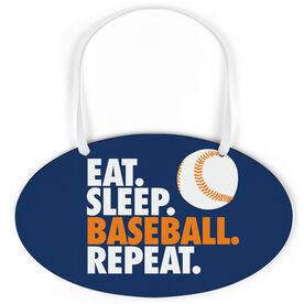 Baseball Oval Sign - Eat Sleep Baseball Repeat With Baseball