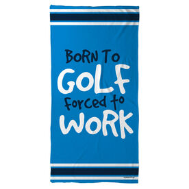 Golf Beach Towel Born To Golf