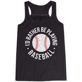 Baseball Flowy Racerback Tank Top - I'd Rather Be Playing Baseball Distressed