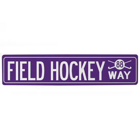 "Field Hockey Aluminum Room Sign - Field Hockey Way With Number (4""x18"")"
