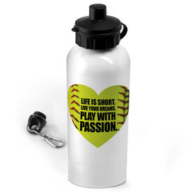 Softball 20 oz. Stainless Steel Water Bottle Life Is Short. Live Your Dreams. Play With Passion.