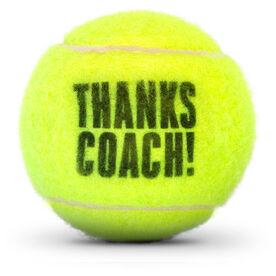 Thanks Coach Tennis Ball