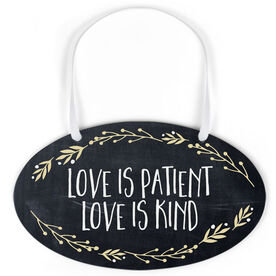 Oval Sign - Love Is Patient Love Is Kind