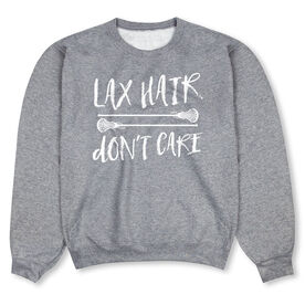 Girls Lacrosse Crew Neck Sweatshirt - Lax Hair Don't Care