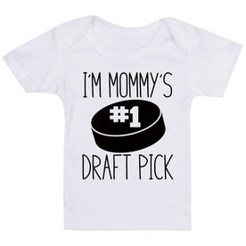 Hockey Baby T-Shirt - I'm Mommy's #1 Draft Pick