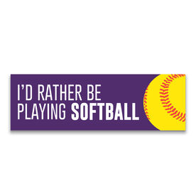 """Softball 12.5"""" X 4"""" Removable Wall Tile - I'd Rather Be Playing Softball"""