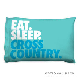 Cross Country Pillowcase - Eat. Sleep. Cross Country.