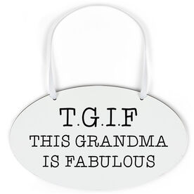 Oval Sign - This Grandma Is Fabulous