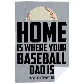 Baseball Premium Blanket - Home Is Where Your Baseball Dad Is